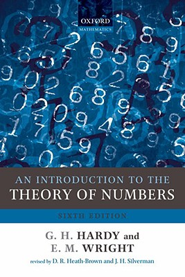 An Introduction to the Theory of Numbers By Hardy, G. H./ Wright, E. M./ Heath-brown, Roger (EDT)/ Silverman, Joseph (EDT)/ Wiles, Andrew (EDT)